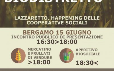 Nasce Il BioDistrettoSociale In Provincia Di Bergamo